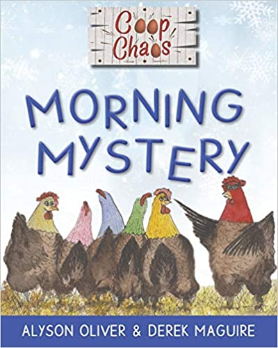 Coop Chaos Morning Mystery